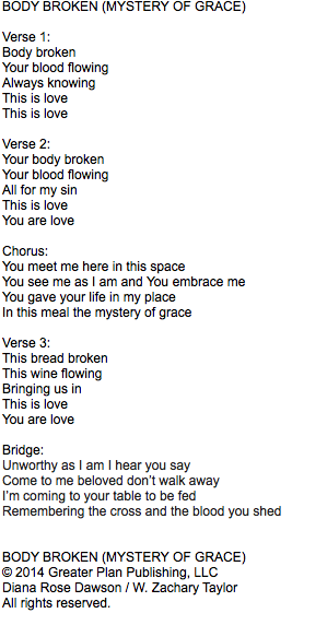 Communion Song: Body Broken (Mystery of Grace)